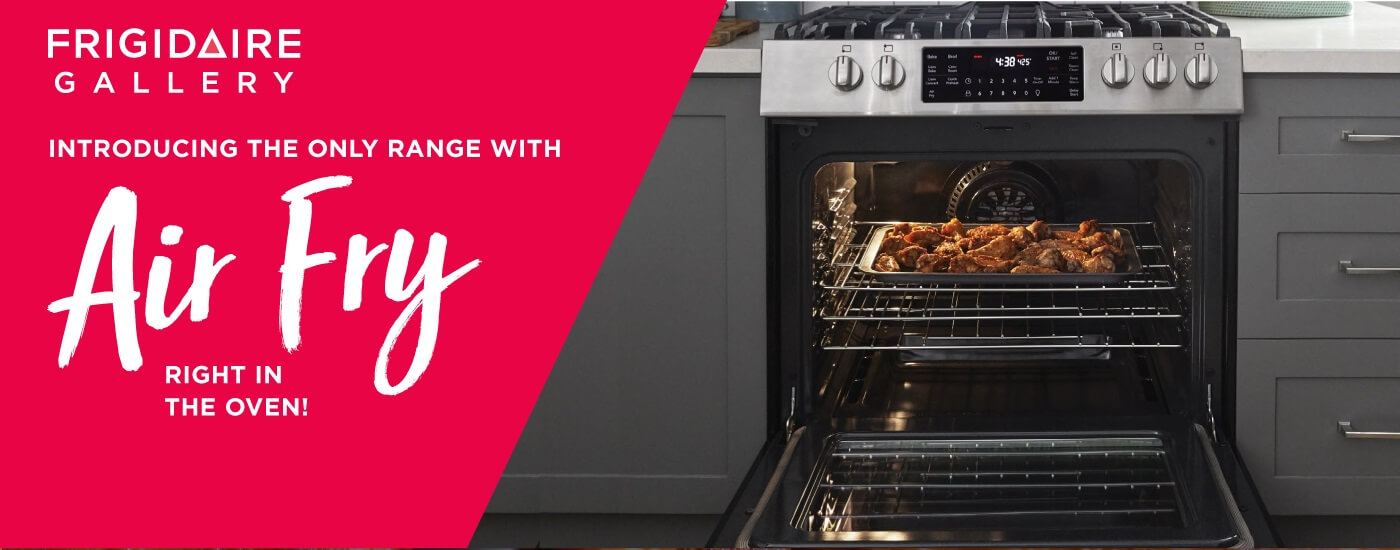 Frigidaire Gallery - The only range with Air Fry right in the oven